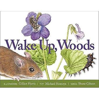 Wake Up - Woods by Shane Gibson - 9781947141469 Book