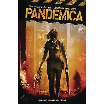 Pandemica by Jonathan Maberry - 9781684056347 Book