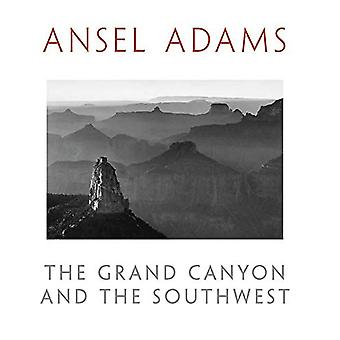 The Grand Canyon and the Southwest by Andrea G. Stillman - 9780316534