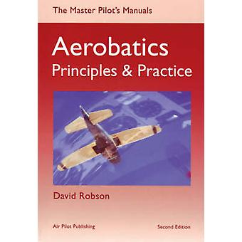 Aerobatics - Principles and Practice by David Robson - 9781843360810 B