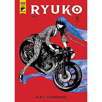 Ryuko by Eldo Yoshimizu - 9781787730946 Book