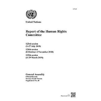 Report of the Human Rights Committee - 123rd Session (2-27 July 2018);