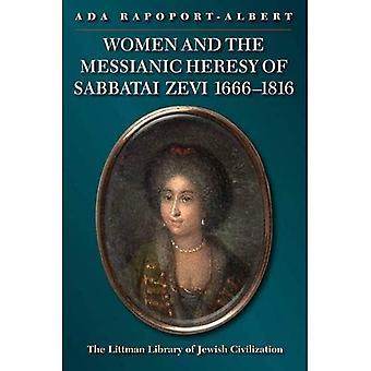 Mujeres y la herejía mesiánica de Sabbatai Zevi, 1666-1816