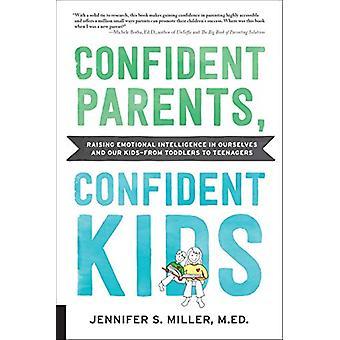Självsäkra föräldrar - Confident Kids - Raising EmotionEll Intelligens i