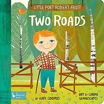 Little Poet Robert Frost - Two Roads by Kate Coombs - 9781423654278 Bo