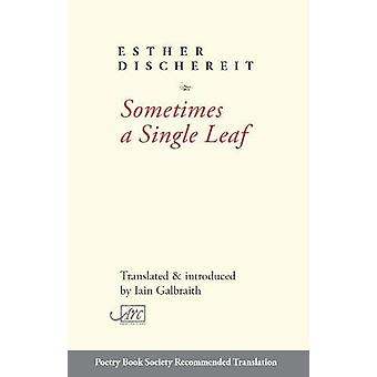 Sometimes a Single Leaf by Esther Dischereit - 9781911469711 Book