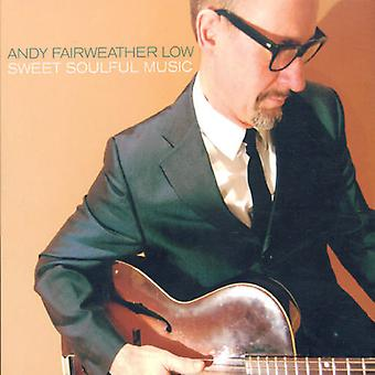Fairweather Lowandy - Sweet Soulful Music [CD] USA import