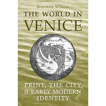 The World in Venice by Wilson & Bronwen
