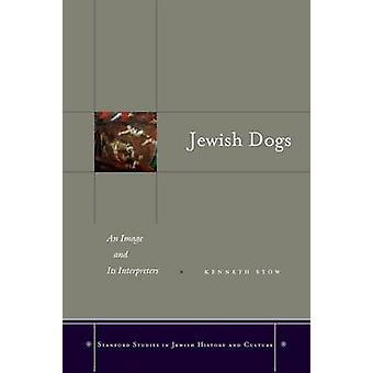 Judiska hundar - En bild och dess tolkar av Kenneth Stow - 97808047