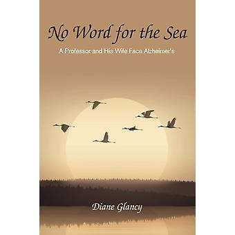No Word for the Sea by Diane Glancy - 9781532632525 Book