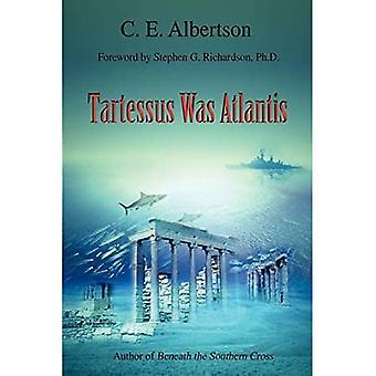 Tartessus Was Atlantis