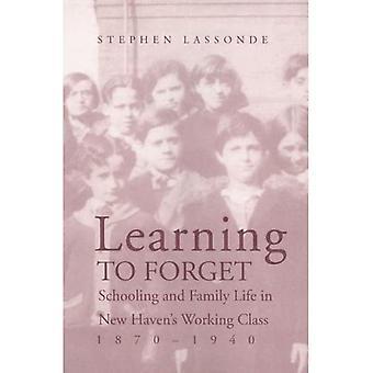 Aprendendo a esquecer: Escolaridade e vida familiar em New Havens Classe trabalhadora, 1870-1940