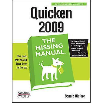 Quicken 2009 Den saknade handboken av Bonnie Biafore
