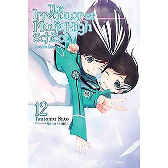 The Irregular at Magic High School, Vol. 12 (light novel) de Tsutomu Satou (Broché, 2019)