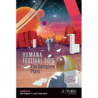 Humana Festival 2019 The Complete Plays