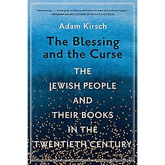 The Blessing and the Curse by Adam Kirsch