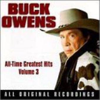 Buck Owens - Buck Owens: Vol. 3-All-Time Greatest Hits [CD] USA import