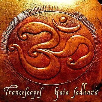 Transcapes - Gaia Sadhana [CD] USA import