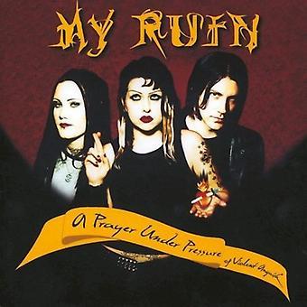 My Ruin - Pray Under Pressure of Violent Anguish [CD] USA import