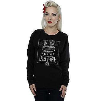 Supernatural Women's Crazy People Sweatshirt