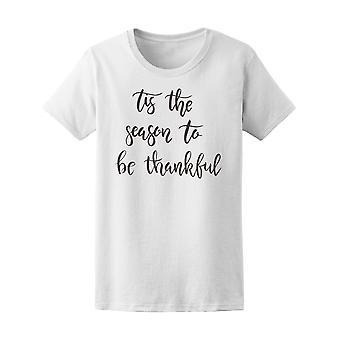 Tis sesongen å være takknemlig... Tee kvinner-bilde av Shutterstock