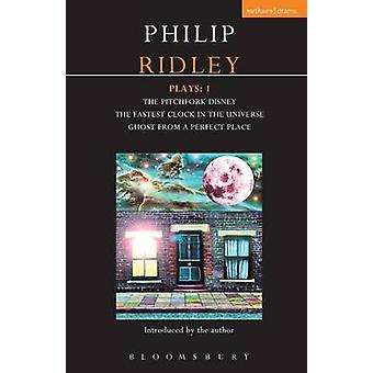 Ridley Plays 1 by Philip Ridley