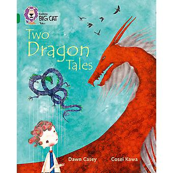 Tales of Two Dragons - Band 15/Emerald by Dawn Casey - Cosei Kawa - Cl
