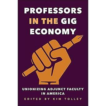 Professorinnen und Professoren in der Gig-Wirtschaft - gewerkschaftliche Adjunct Faculty in Amerika