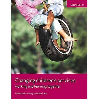 Endre barnas tjenester - arbeider og læring sammen (ny Rediger