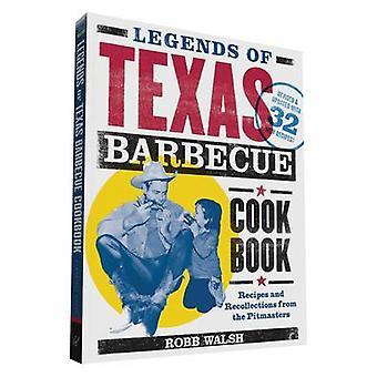 Leggende del Texas Barbecue ricette - ricette e ricordi da th