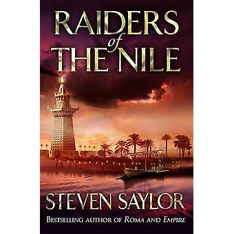 Raiders of the Nile by Steven Saylor - 9781472101976 Book