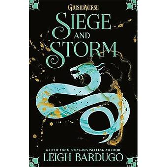 The Grisha - Siege and Storm - Book 2 by The Grisha - Siege and Storm - B