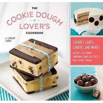 Livre de recettes de l'amant de pâte à biscuit par Lindsay Landis - 9781594745645 B
