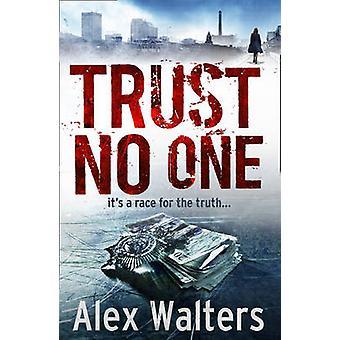 الثقة لا أحد من أليكس والترز-كتاب 9781847562852