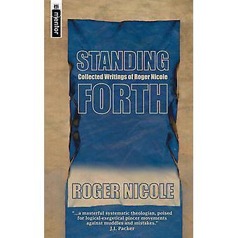 Debout Forth - essais de Roger Nicole par Roger Nicole - 97