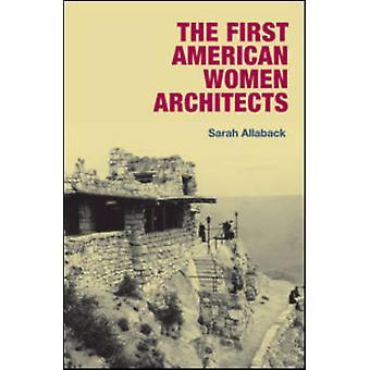 サラ Allaback - 9780252033216 によって最初のアメリカの女性建築家