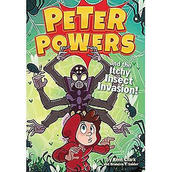 Peter Powers and the Itchy�Insect Invasion! (Peter�Powers)