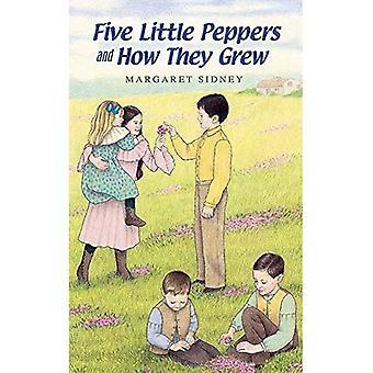 Fünf kleine Paprika und wie sie wuchsen (Dover Wert Ausgaben)