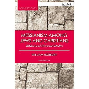 Messianism Among Jews and Christians (T&T Clark Cornerstones)
