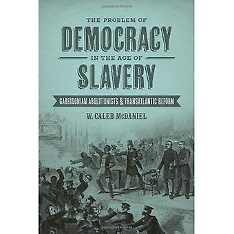 Das Problem der Demokratie im Zeitalter der Sklaverei
