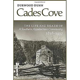 Aantalterbeurzeingekochte Cove: Leven dood Southern Appalachian Community