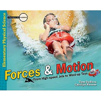 Forces & Motion: From High-Speed Jets to Wind-Up Toys (Investigate the Possibilities)