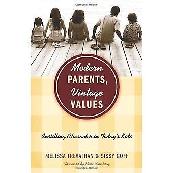Modern Parents, Vintage Values: Instilling Character in Todays Kids
