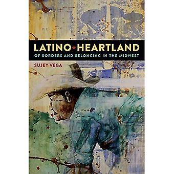 Latino Heartland: Grenzen und Zugehörigkeit im mittleren Westen