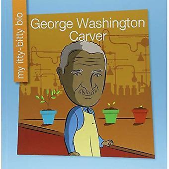 George Washington Carver (Mi Mini Biograf un (mon Itty-Bitty Bio): ma bibliothèque au début)