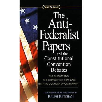 Anti-Föderalist-Papiere und der verfassungsgebenden Versammlung Debatten