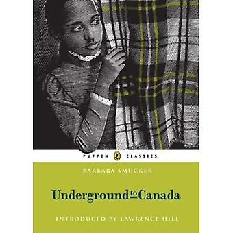 Underground till Kanada (Puffin Classic)