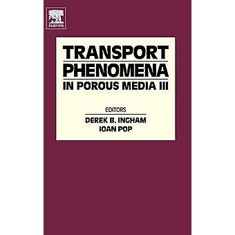 Transportverschijnselen in poreuze Media Volume III door Pop & Ioan