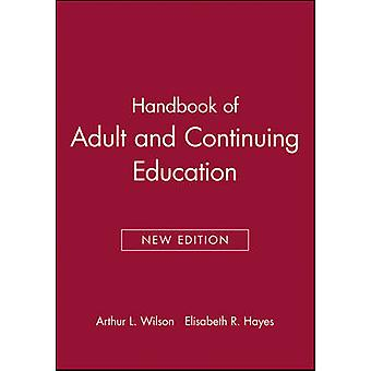 Handbook of Adult and Continuing Educ. by Wilson