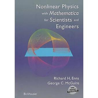 Ikke-lineære fysikk med Mathematica for forskere og ingeniører Enns & Richard H.